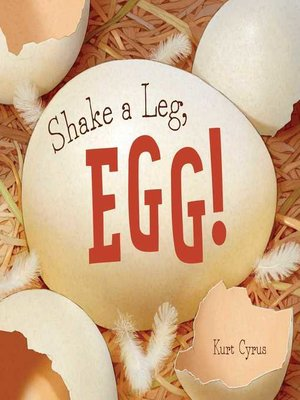 cover image of Shake a Leg, Egg!
